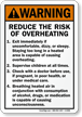 Reduce The Risk Of Overheating ANSI Warning Sign