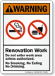 Renovation Work Do Not Enter ANSI Warning Sign