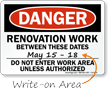Renovation Work Between These Dates Writing Area Sign