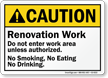 Renovation Work, Do Not Enter ANSI Caution Sign