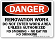 Renovation Work Do Not Enter OSHA Danger Sign