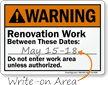 Renovation Work Between These Dates Write On Sign