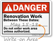 Renovation Work Between These Dates Write On Area Sign
