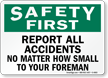 Safety First: Report All Accidents Sign