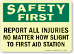 Report Injuries To First Aid Station Sign