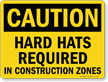 OSHA Caution Hard Hat Sign