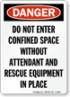 Danger: Do Not Enter Confined Space Sign