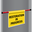 Restoration In Progress Door Barricade Sign