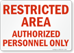 Red Restricted Area Sign