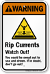 Rip Currents Watch Out! (graphic) Sign