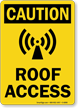 Roof Access OSHA Caution Sign