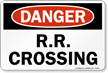 R.R. Crossing OSHA Danger Rail Sign