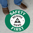 Safety Begins Here First Anit-Skid Floor Sign