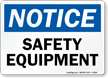 Safety Equipment OSHA Notice Sign