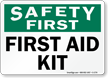 Safety First Aid Kit Sign