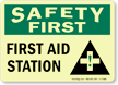 Safety First: First Aid Station Sign