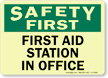 Safety First First Aid Station Sign