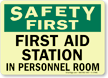 First Aid Station In Personnel Room Sign