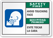 Safety First Avoid Touching Face Bilingual Sign