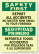 Safety First Report All Accidents Sign Bilingual