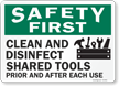 Safety First Clean And Disinfect Shared Tools Sign