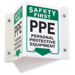 Safety First Ppe Projecting Sign