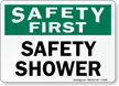 Safety First Safety Shower Sign