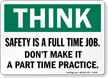 Safety Full Time Job Sign
