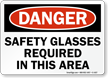 Safety Glasses Required OSHA Danger Sign