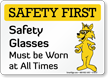 Safety Glasses Must Be Worn Fox Sign