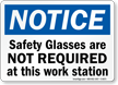 Safety Glasses Not Required Sign
