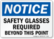 Notice Safety Glasses Required Beyond Sign