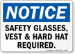 Safety Glasses, Vest & Hard Hat Required Sign