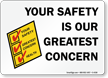 Your Safety Is Our Greatest Concern Sign