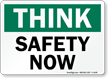 Think Safety Now Sign