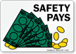 Safety Pays Sign