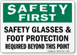Safety Glasses and Foot Protection Required Sign
