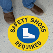 Safety Shoes Required Anti-Skid Floor Sign