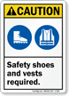Safety Shoes And Vests Required ANSI Caution Sign