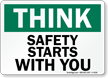 Think Safety Slogan Sign