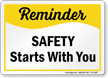 Safety Starts With You Reminder Sign