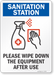 Sanitization Station Wipe Down Equipment After Use Sign