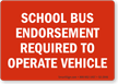 School Bus Endorsement Required To Operate Vehicle Label