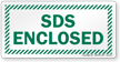 SDS Enclosed Safety Data Sheets Sign