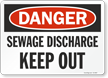 Sewage Discharge Keep Out OSHA Danger Sign