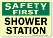 Safety First: Shower Station