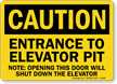 Entrance to Elevator Pit Sign