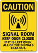 Signal Room Keep Door Closed Caution Sign