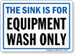 Sink For Equipment Wash Sign
