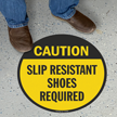 Slip Resistant Shoes Required SlipSafe Floor Sign